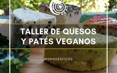 TALLER DE QUESOS Y PATÉS VEGANOS